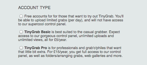 TinyGrab Account Types TinyGrab 2.0. Image Capture and Upload All in One