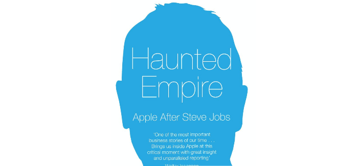 Haunted Empire Apple After Steve Jobs