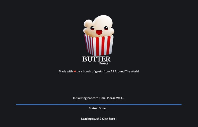 PopCorn Time Butter Time Loading Screen